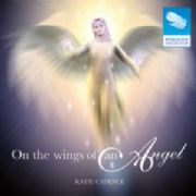 On the Wings of an Angel - Katie Cadence